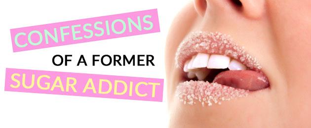 Confessions of a Former Sugar Addict @caltonnutrition