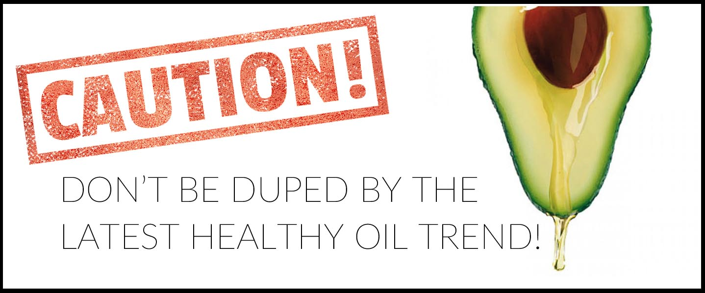 Don't be duped by the latest healthy oil trend CaltonNutrition.com