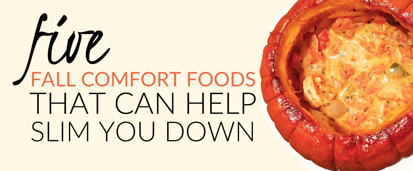 Slimming comfort foods for fall | CaltonNutrition.com